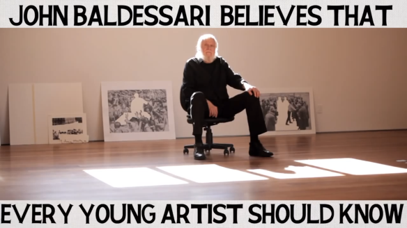 A Brief History of John Baldessari - screen shot -  Every young artist should know